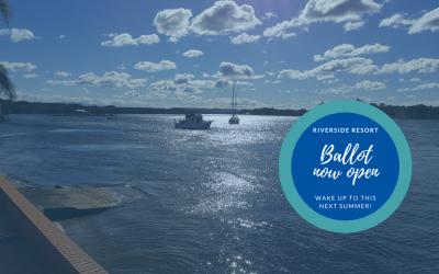Riverside Resort @ Port 2018/19 summer ballot now open